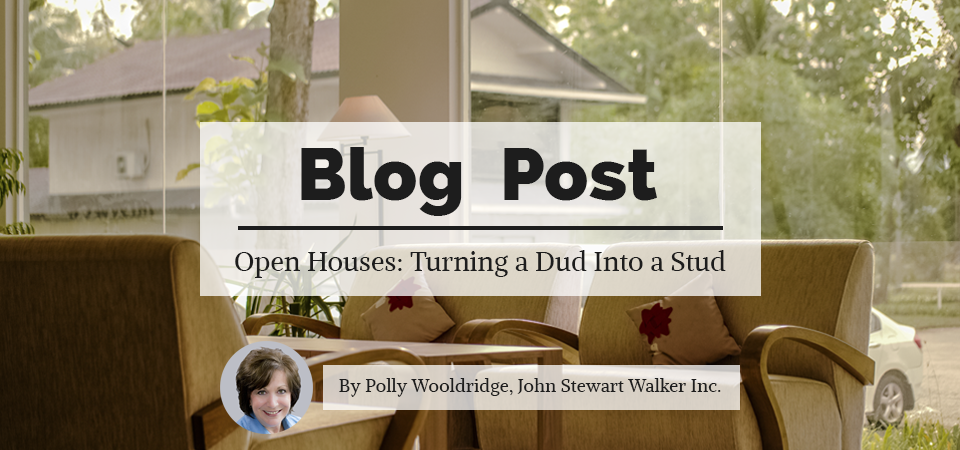 Open Houses: Turning a Dud Into a Stud