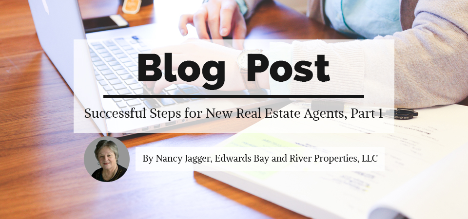 Successful Steps for New Real Estate Agents by Nancy Jagger