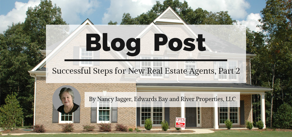 Successful Steps for New Real Estate Agents, Part 2